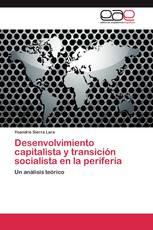 Desenvolvimiento capitalista y transición socialista en la periferia