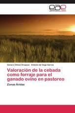 Valoración de la cebada como forraje para el ganado ovino en pastoreo