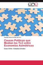 Causas Políticas que Median los TLC entre Economías Asimétricas
