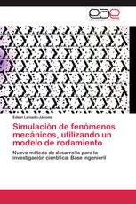 Simulación de fenómenos mecánicos, utilizando un modelo de rodamiento