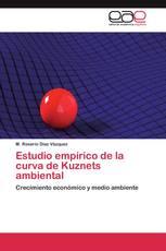 Estudio empírico de la curva de Kuznets ambiental