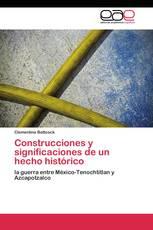 Construcciones y significaciones de un hecho histórico