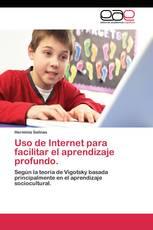 Uso de Internet para facilitar el aprendizaje profundo.
