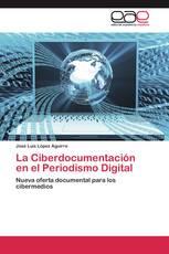 La Ciberdocumentación en el Periodismo Digital