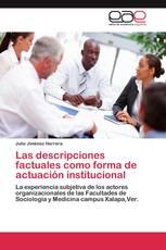 Las descripciones factuales como forma de actuación institucional