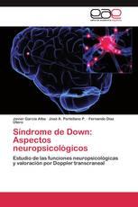 Síndrome de Down: Aspectos neuropsicológicos