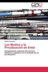Los Medios y la Privatización de Entel