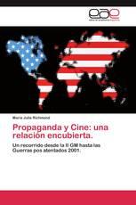 Propaganda y Cine: una relación encubierta.