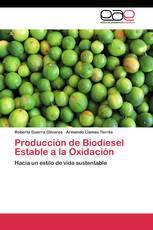 Producción de Biodiesel Estable a la Oxidación