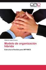 Modelo de organización híbrida