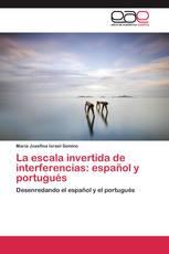 La escala invertida de interferencias: español y portugués