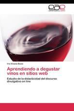 Aprendiendo a degustar vinos en sitios web