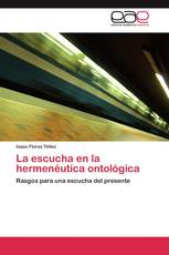 La escucha en la hermenéutica ontológica