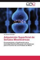 Adquisición Superficial de Señales Mioeléctricas