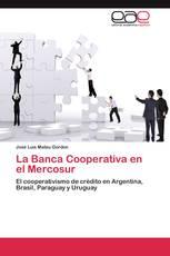 La Banca Cooperativa en el Mercosur
