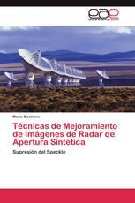 Técnicas de Mejoramiento de Imágenes de Radar de Apertura Sintética