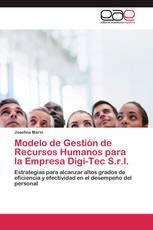 Modelo de Gestión de Recursos Humanos para la Empresa Digi-Tec S.r.l.