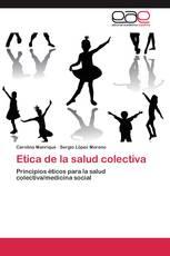 Etica de la salud colectiva