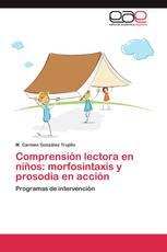 Comprensión lectora en niños: morfosintaxis y prosodia en acción