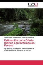 Estimación de la Oferta Hídrica con Información Escasa