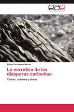 La narrativa de las diásporas caribeñas