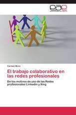 El trabajo colaborativo en las redes profesionales