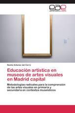 Educación artística en museos de artes visuales en Madrid capital