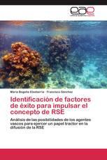 Identificación de  factores de éxito para impulsar el concepto de RSE