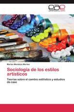 Sociología de los estilos artísticos