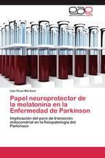 Papel neuroprotector de la melatonina en la Enfermedad de Parkinson