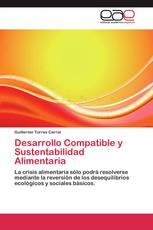 Desarrollo Compatible y Sustentabilidad Alimentaria