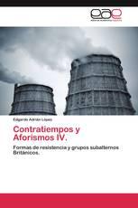 Contratiempos y Aforismos IV.