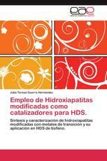Empleo de Hidroxiapatitas modificadas como catalizadores para HDS.