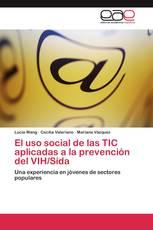 El uso social de las TIC aplicadas a la prevención del VIH/Sida