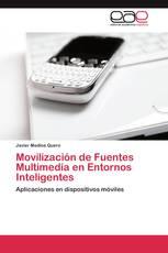 Movilización de Fuentes Multimedia en Entornos Inteligentes