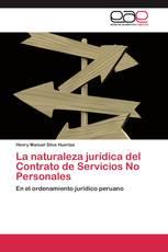 La naturaleza jurídica del Contrato de Servicios No Personales