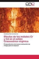 Efectos de los metales Cr y Cd en el ostión Crassostrea virginica