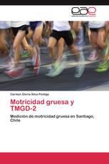 Motricidad gruesa y TMGD-2
