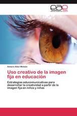 Uso creativo de la imagen fija en educación