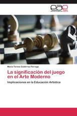 La significación del juego en el Arte Moderno