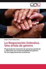 La Negociación Colectiva. Una arista de género