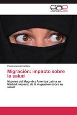 Migración: impacto sobre la salud