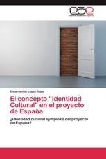"""El concepto """"Identidad Cultural"""" en el proyecto de España"""