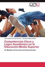Competencias Clave y Logro Académico en la Educación Media Superior