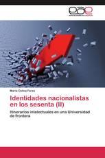 Identidades nacionalistas en los sesenta (II)
