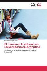 El acceso a la educación universitaria en Argentina