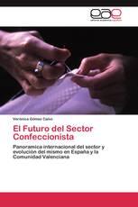 El Futuro del Sector Confeccionista
