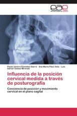 Influencia de la posición cervical medida a través de posturografía