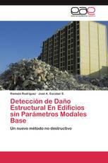 Detección de Daño Estructural En Edificios sin Parámetros Modales Base