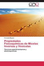 Propiedades Fisicoquímicas de Micelas Inversas y Vesículas